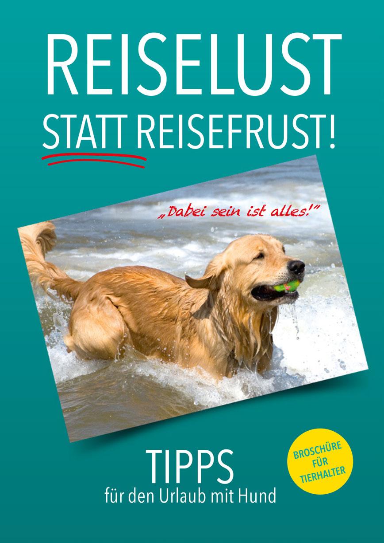 """Tierhalter Broschüre """"Reiselust statt Reisefrust"""""""
